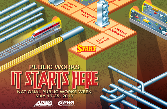 Public Works Week 2019 Poster showing theme, &#34IT Starts Here.&#34